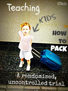 Teaching Kids How To Pack | Journeys of the Fabulist